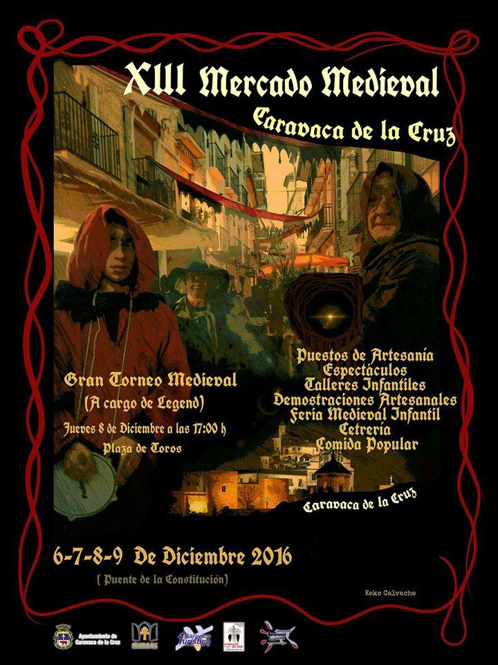 """XIII Edición del """"Mercado Medieval de Caravaca de la Cruz"""""""