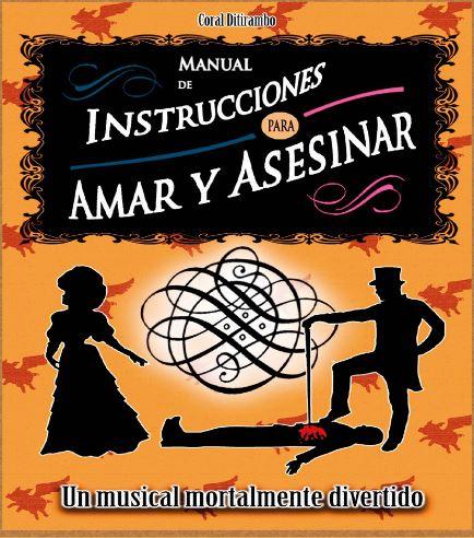 """Cartel del musical 'Manual de instrucciones para amar y asesinar"""" de la Coral Ditirambo."""